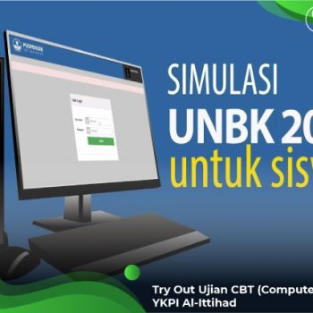 Try Out Ujian CBT (Computer Based Test) YKPI Al-Ittihad