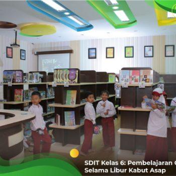 SDIT-Kelas-6-Pembelajaran-Online-Selama-Libur-Kabut-Asap