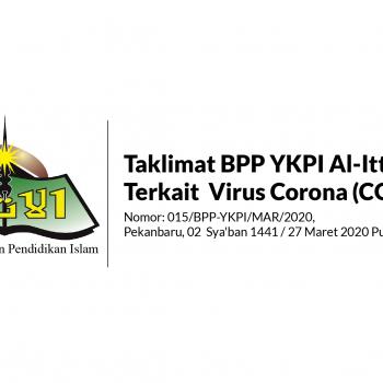 Taklimat BPP YKPI Al-Ittihad Terkait Virus Corona (COVID-19) Nomor: 015/BPP-YKPI/MAR/2020