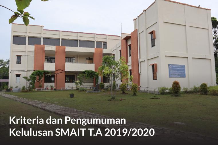 Kriteria dan Pengumuman Kelulusan SMAIT T.A 2019/2020