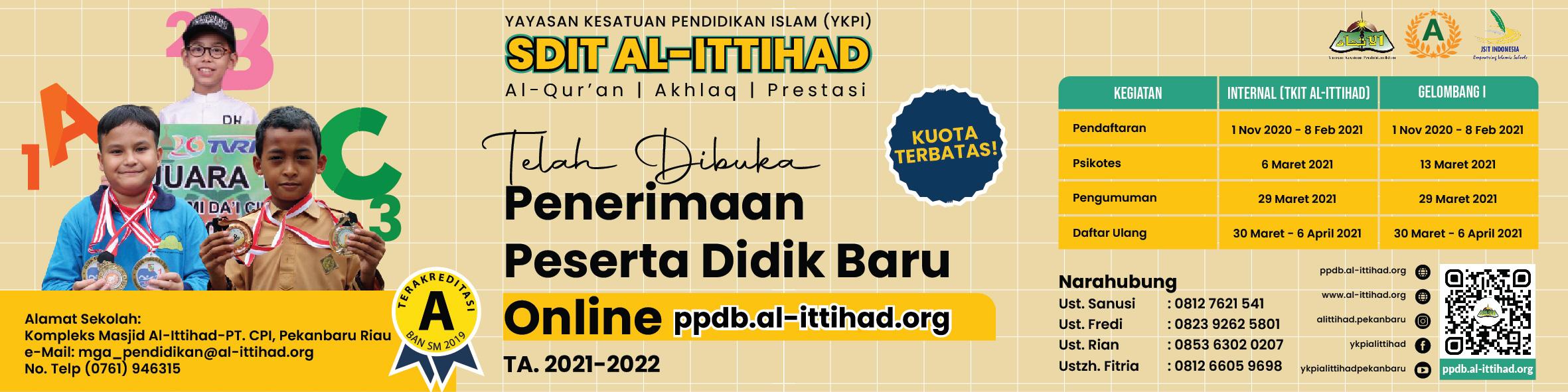 PPDB SDIT AL-ITTIHAD PEKANBARU TA.2021/2022