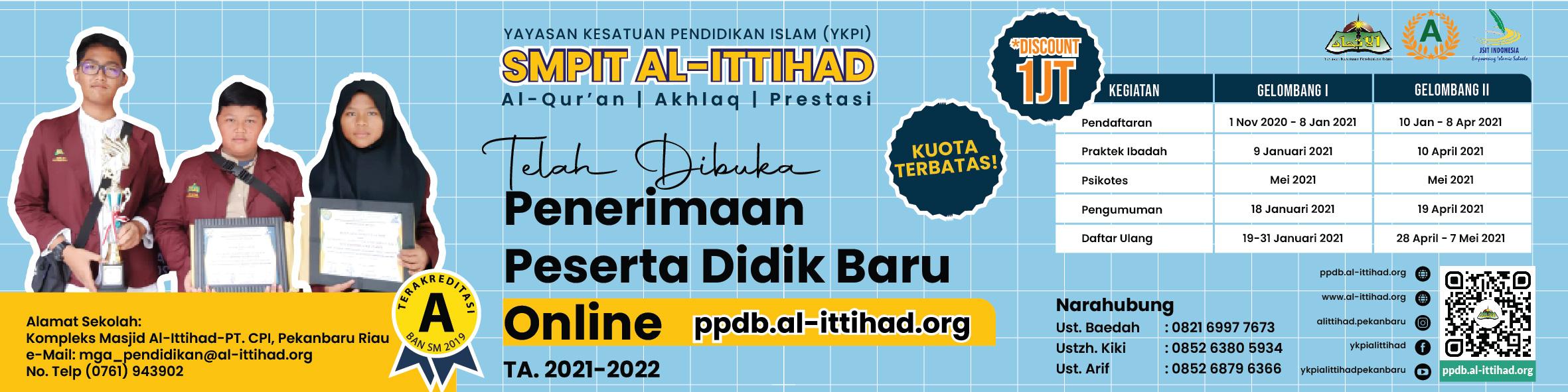 PPDB SMPIT AL-ITTIHAD PEKANBARU TA.2021/2022