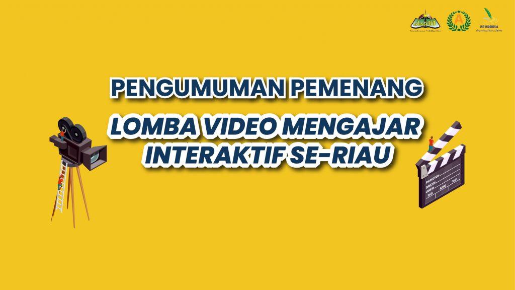 Pemenang Lomba Vidio Pembelajaran Interaktif Se-Riau 2020/2021