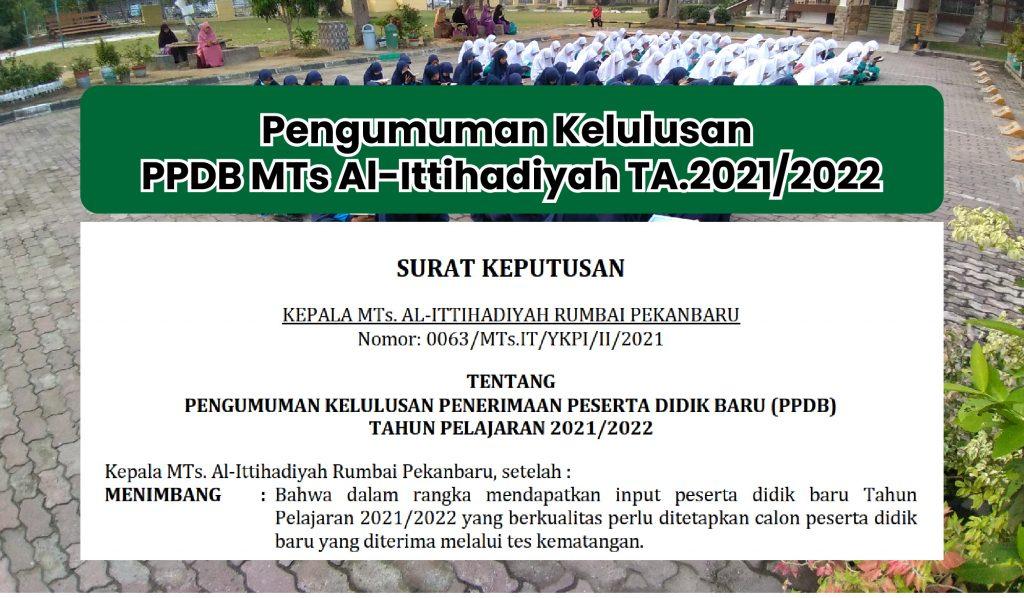 Pengumuman Kelulusan PPDB MTs Al-Ittihadiyah TA.2021/2022