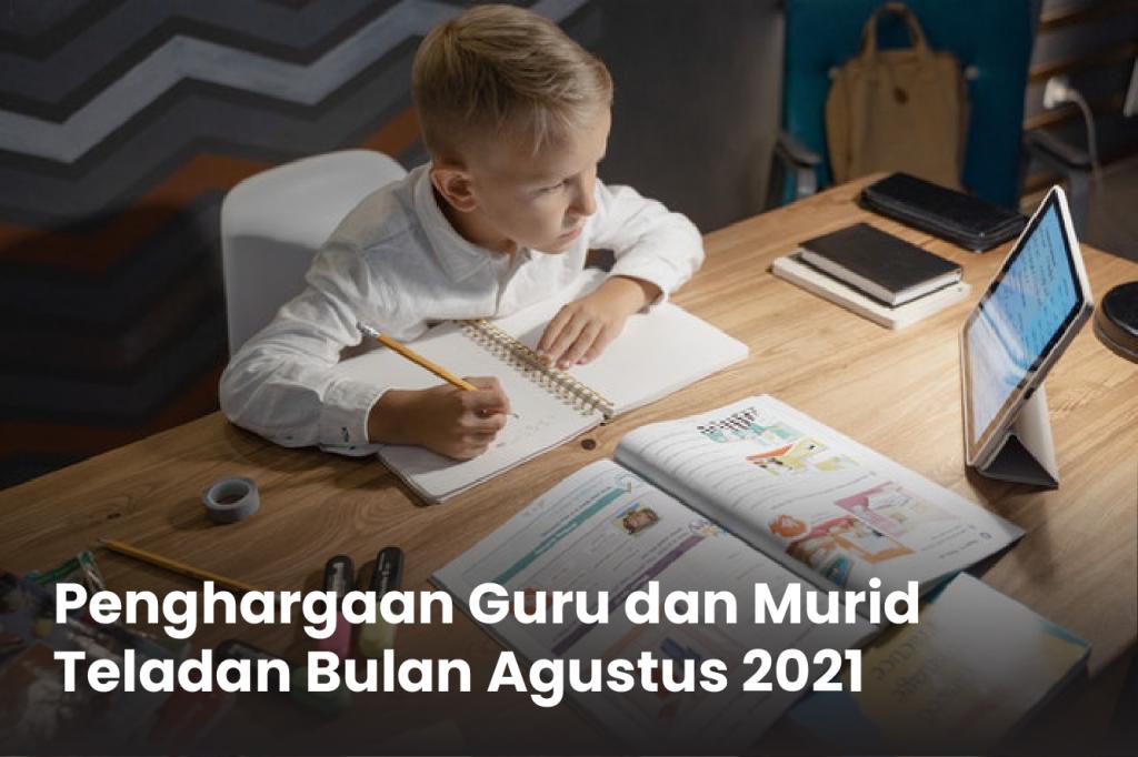 Penghargaan Guru dan Murid Teladan Bulan Agustus 2021